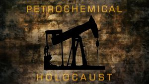 Petrochemical Holocaust by discouragedone