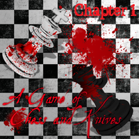 Jeff and Levi: A Game of Chess and Knives | Ch. 1 by Akara-Legend