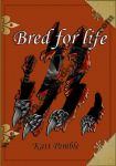CM: Book Cover Bred for life by Dark-Saron