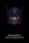 Angry Birds Transformers: The Last Mighty by Alex-Bird