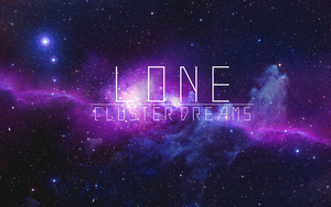 Lone - Cluster Dreams Album Cover by Starshelx
