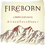 Fireborn (Hobbit)  3. The Messenger by AOnceToldStory