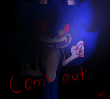 COME OUT by AskDarkSonic-EXE