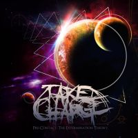 Take Charge - Pre-Contact The Extermination Theory by soulnex