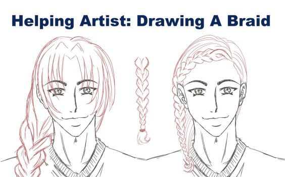 Helping Artist: Drawing A Braid by Vesenia