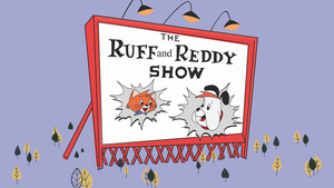 Ruff and Reddy Show by Otto-V