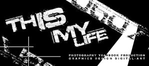 This is My Life - Typography by IPCreations