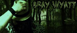 Bray Wyatt Sign by TarghanM