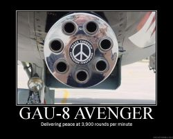 Demotivational Poster: GAU-8 by manguskahn