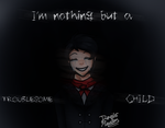 GIFT| The Troublesome Child by DevilsRealm