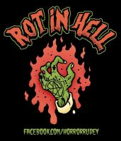 ROT IN HELL by HorrorRudey