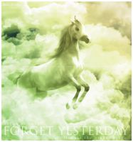 Forget Yesterday by adoniax