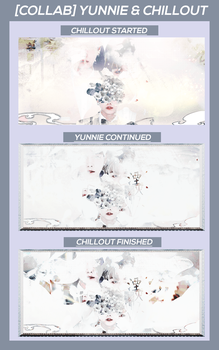 [COLLAB] YUNNIE AND CHILLOUT by FY0821