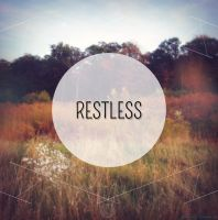 Restless by Bickhamsarah