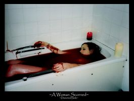 A Woman Scorned-DistortedSmile by GoreGalore