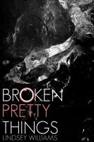 Broken Pretty Things Cover by twist-of-fate-16