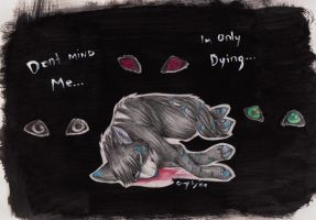 I'm Only Dying by Lost-Wolf-Soul