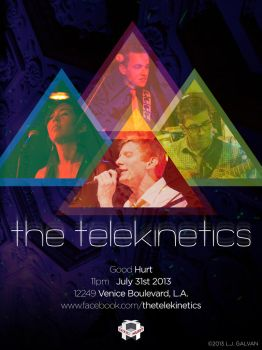 The Telekinetics @ Good Hurt Flyer by ljgalvan