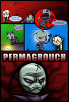 The Permagrouch by Scypod