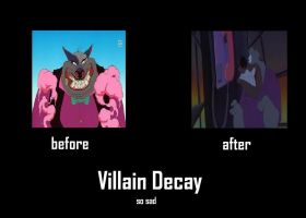 Villain Decay by Chaser1992
