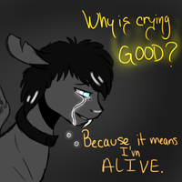 Why Is Crying Good? by ChaosMagic762