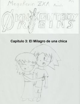 Knightboy Origins Capitulo 3 by megakevin
