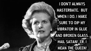 Margaret Thatcher Masterbates by crizzlesbuttons