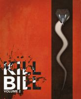 Kill Bill : Volume Two by JordanGosselin