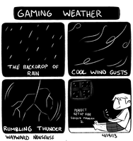 Gaming Weather Nonsense by WaywardDoodles