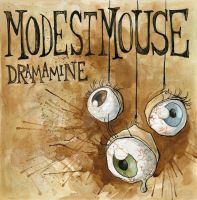 Modest Mouse cover-Dramamine 1 by DragonSpark