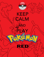 keep calm and play red! by Blue-Fayt