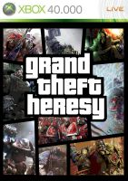 GTH (Grand Theft Heresy) by Empyronaut