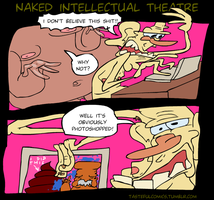 Naked Intellectual Theatre 2 by EggHeadCheesyBird