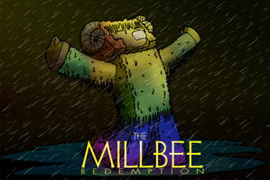 The Millbee Redemption. by I-Massey