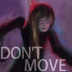 Don't Move by Beachpie