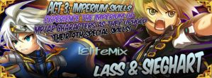 [GCPH]Act 3-6: Imperium Skill of Lass and Seighart by lEliteMix