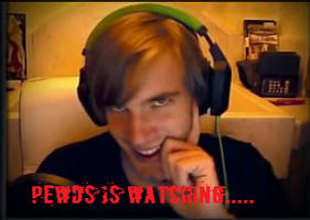 Pewds is watching by ZLAblade56989
