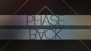 Phase Back by Omniscient-Duck