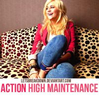 High Maintenance Action by LetsBreakDown