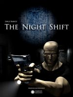 The Night Shift - Movie Poster by TheSphinx