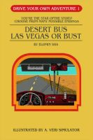 Desert Bus: DYOA by Judan