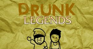 Drunk Legends (My new show!) by itaketheSQUARE