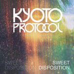 Kyoto Protocol - Sweet Disposition (Fan Made) by Strangerz92