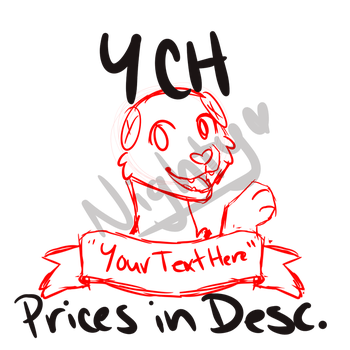 Your Text Here YCH OPEN PLEASE READ DESC. by NightyxX