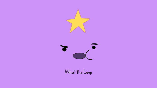What the Lump by Xavur