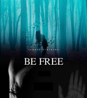 +Be free by proudlybelieber