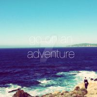 Go On An Adventure by 2StrokeChic