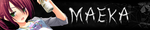 Maeka Signature by Maeka-Amanite
