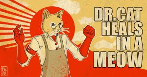 Dr. Cat Propaganda Poster by rowleen