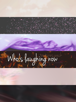 Who's laughing now by PannaHerbatka
